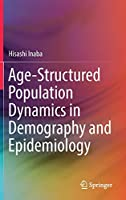 Age-Structured Population Dynamics in Demography and Epidemiology
