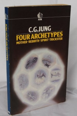 Download Four Archetypes: Mother, Rebirth, Spirit, Trickster (Routledge Classics) 074480034X