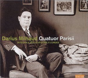 Milhaud:Complete String Quarts