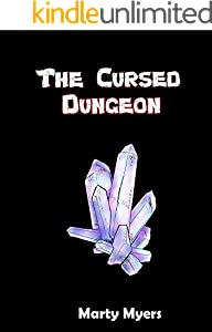 The Cursed Dungeon: Dungeon of Curses (English Edition)