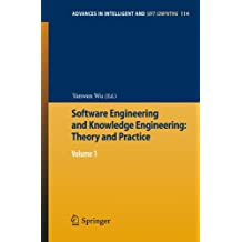 Software Engineering and Knowledge Engineering: Theory and Practice: Volume 1