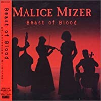 Beast of Blood by Malice Mizer