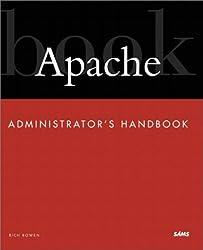 Apache Administrator's Handbook (Developer's Library)