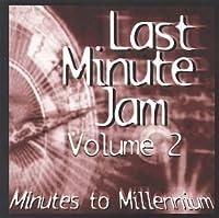 Vol. 2-Minutes to Millennium