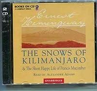 The Snows of Kilimanjaro/the Short Happy Life of Francis Macomber