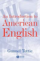 An Introduction to American English (The Language Library)