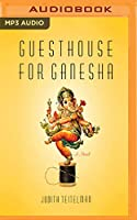 Guesthouse for Ganesha
