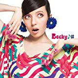 風とメロディー (限定生産盤) - ベッキー♪#