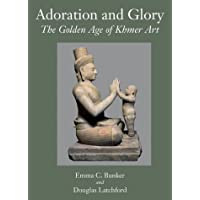 Adoration and Glory: The Golden Age of Khmer Art