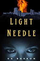 Light Needle: Second Volume in the Light Funnel Series