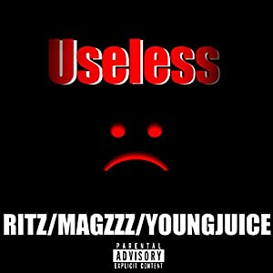 Useless (feat. Magzzz & Youngjuice) [Explicit]