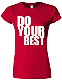 Do Your Best Quote Funny Novelty Cherry Red Women T Shirt Top-M