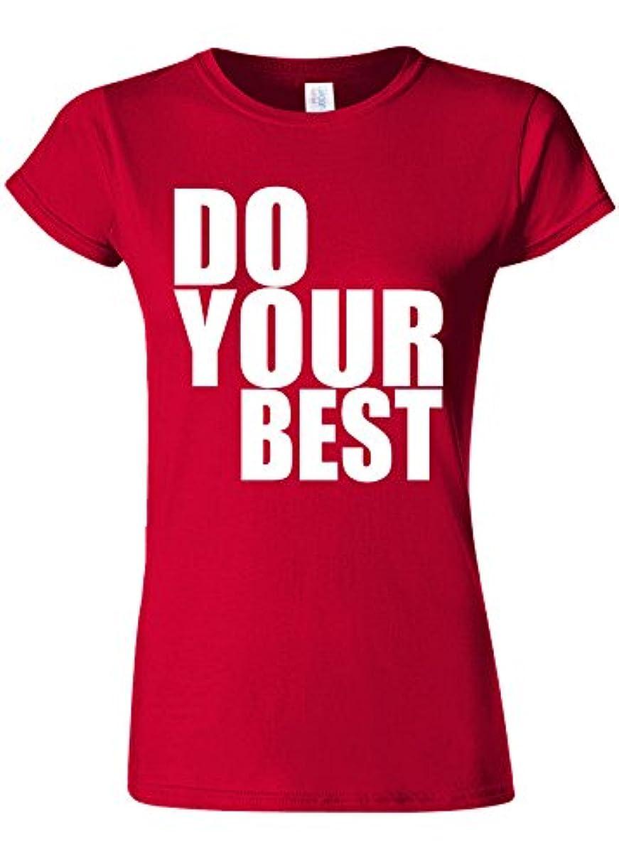 はちみつ火山の排泄するDo Your Best Quote Funny Novelty Cherry Red Women T Shirt Top-M