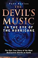 The Devil's Music: In the Eye of the Hurricane