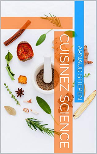 Cuisinez Science (French Edition)