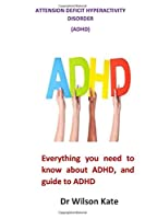 Attension deficit hyperactivity disorder(ADHD)
