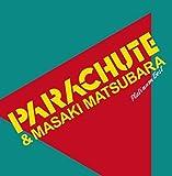プラチナムベスト PARACHUTE&松原正樹(UHQCD)