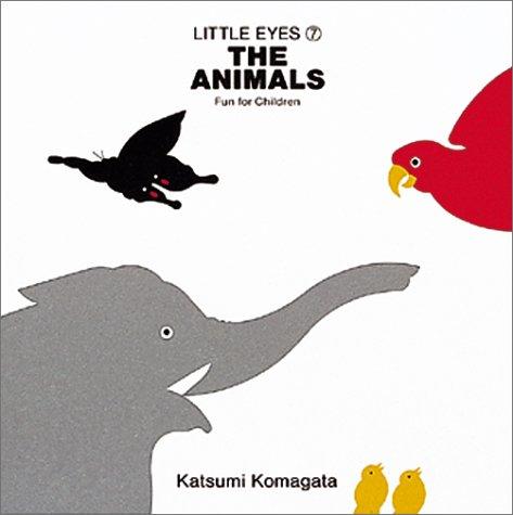 The animals(どうぶつ)―Fun for children (Little eyes (7))の詳細を見る