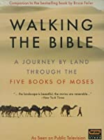 Walking The Bible: A Journey by Land Through the Five Books of Moses [DVD]
