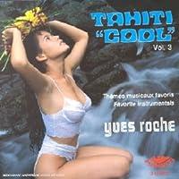 Tahiti Cool Vol.3
