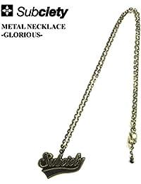 (サブサエティ) SUBCIETY METAL NECKLACE -GLORIOUS- アクセサリー ネックレス グロリアスロゴ