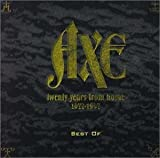 Best of Axe: 20 Years from Home-A Collection of Recordings 1977-1997