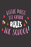 Little Miss 1st Grade Rules The School: School Writing Notebook For First Grade Girls