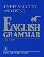 Understanding and Using English Grammar: Student Book Full