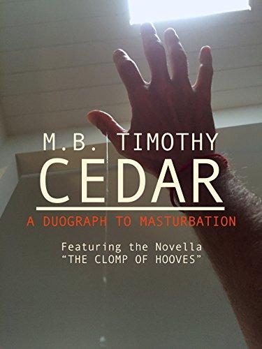 CEDAR: A Duograph To Masturbation (English Edition)