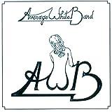 アヴェレイジ・ホワイト・バンド+9 (最新リマスター、新装解説、歌詞、ボーナス・トラック付)