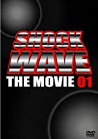 SHOCK WAVE~The Movie 01~ [DVD]()