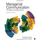 Managerial Communication: Strategies and Applications 7ed
