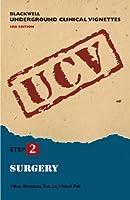 Blackwell Underground Clinical Vignettes: Surgery (Blackwell Underground Clinical Vignettes Series)