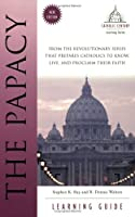 The Papacy Learning Guide (Catholic Century)