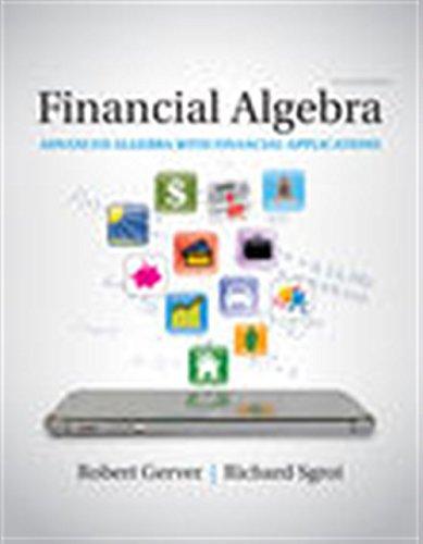 Download Financial Algebra: Advanced Algebra With Financial Applications 1337271799