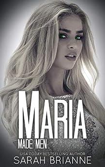 Maria (Made Men Book 7) by [Brianne, Sarah]