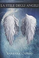La Stele degli Angeli (Sins of Heaven: Castigo Celeste)