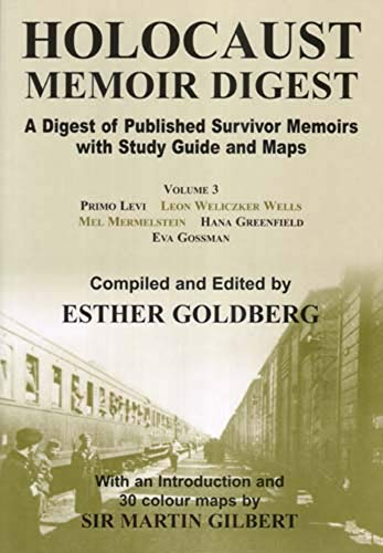 Download Holocaust Memoir Digest: A Digest of Published Survivor Memoirs With Study Guide and Maps 0853037248