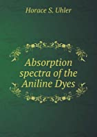 Absorption Spectra of the Aniline Dyes