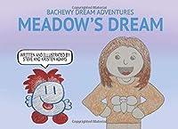 Meadow's Dream (Bachewy Dream Adventures)
