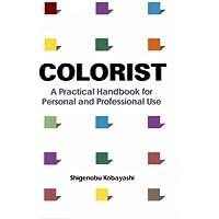 英文版 カラーリスト - Colorist: A Practical Handbook for Personal and Professional Use