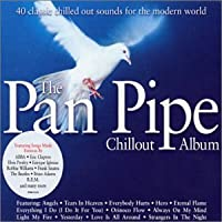 Pan Pipe Chillout Album