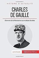 Charles de Gaulle: L'homme de la Résistance aux multiples facettes