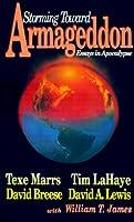 Storming Toward Armageddon: Essays in Apocalypse