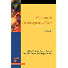 Womanist Theological Ethics: A Reader