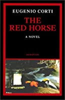 The Red Horse: A Novel