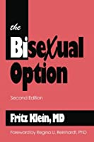 The Bisexual Option: Second Edition