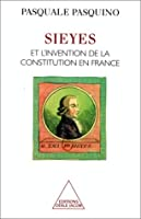 Sieyes et l'invention du constitutionnalisme en france