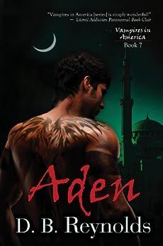 Aden (Vampires in America Book 7) by [Reynolds, D. B.]