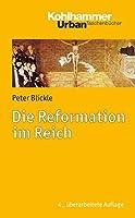Die Reformation Im Reich (Urban-Taschenbucher)